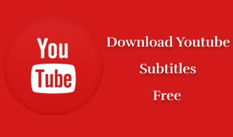 best-ways-download-youtube-subtitle-cc-free