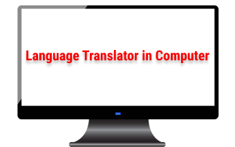 language-translator-in-computer-and-translator-types